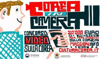 COREA IN CAMERA - Concorso Video per presentare la Corea agli italiani