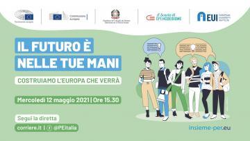"""12 maggio: dibattito """"Il futuro è nelle tue mani - Costruiamo l'Europa che verrà"""""""