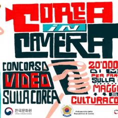 COREA IN CAMERA - Concorso Video per presentare la